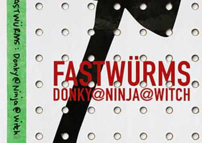FASTWÜRMS Donky@Ninja@Witch: A Living Retrospective