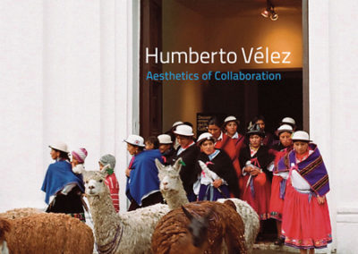 Humberto Vélez: Aesthetics of Collaboration