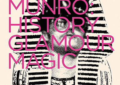 Will Munro: History, Glamour, Magic